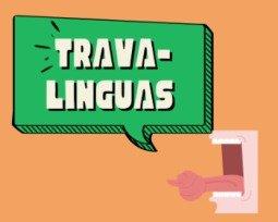 105 trava-línguas muito difíceis de falar
