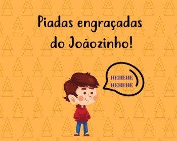 30 piadas do Joãozinho que são muito engraçadas