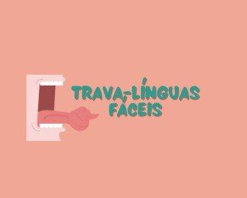 60 trava-línguas muito fáceis de falar
