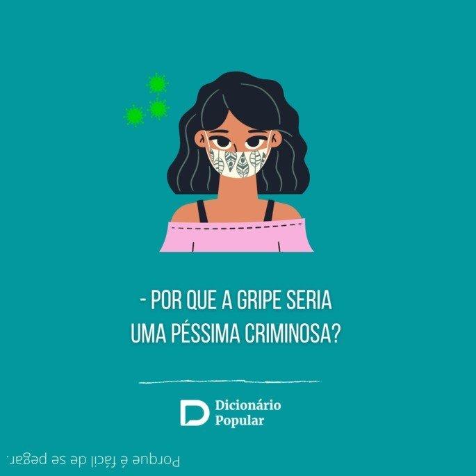 Por que a gripe seria uma péssima criminosa