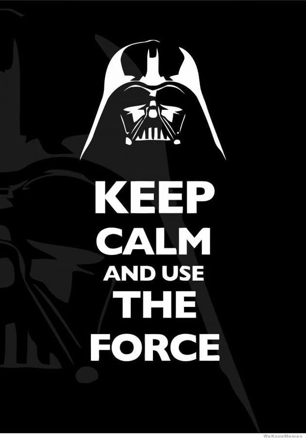 keep calm and the use the force star wars