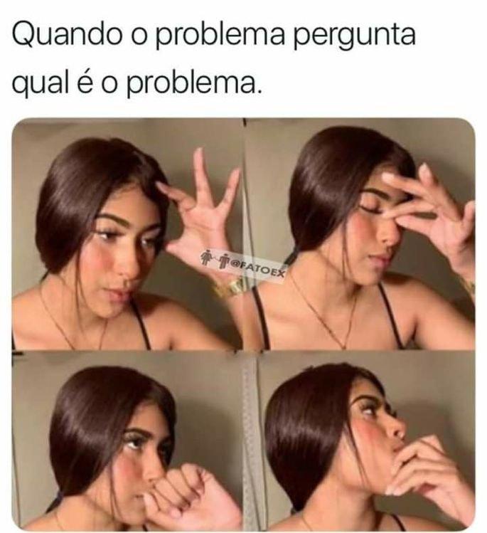 Meme em que o problema pergunta qual é o problema