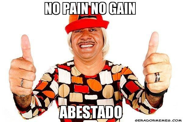 tiririca no pain no gain