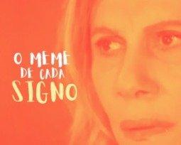 O meme brasileiro de cada signo