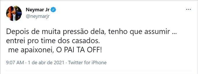 Tweet de Neymar com a frase O pai tá off