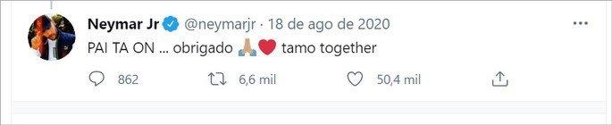 Tweet de Neymar com a frase O pai tá on