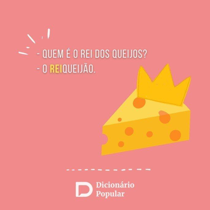 Piada idiota sobre o rei dos queijos