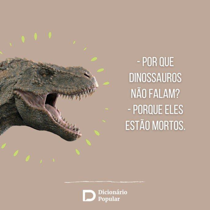 Piada sem graça sobre dinossauros