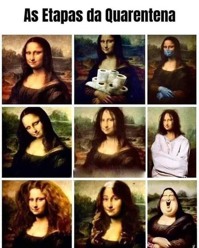 Meme iusando a pintura Monalisa para ilustrar as etapas da quarentena
