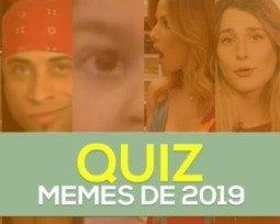QUIZ | Você sabe tudo sobre os memes brasileiros de 2019?