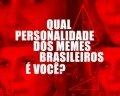 QUIZ: Qual personalidade dos memes brasileiros é você?