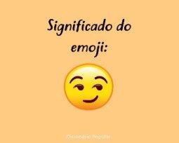 Significado do emoji 😏